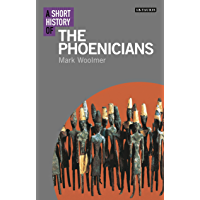 A Short History of the Phoenicians (Short Histories)
