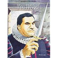 CHEMINS DE MALEFOSSE (LES) T.11  LE FEU SUR L'EAU