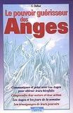 Le pouvoir guérisseur des anges