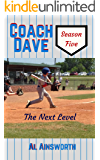 Coach Dave Season Five: The Next Level