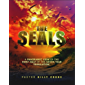 The Seals: A Panoramic View of the First Half of the Seven Year Tribulation