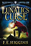 The Lunatic's Curse (Tales from the Sinister City)