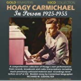 Hoagy Carmicheal In Person 1925-1955