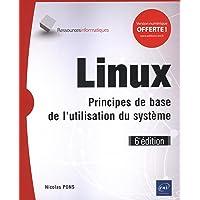 Linux - Principes de base de l'utilisation du système (6e édition)
