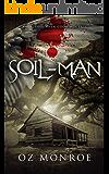 Soil-Man (Symphony Book 1)