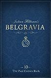 Julian Fellowes's Belgravia Episode 10: The Past Comes Back (Julian Fellowes's Belgravia Series)