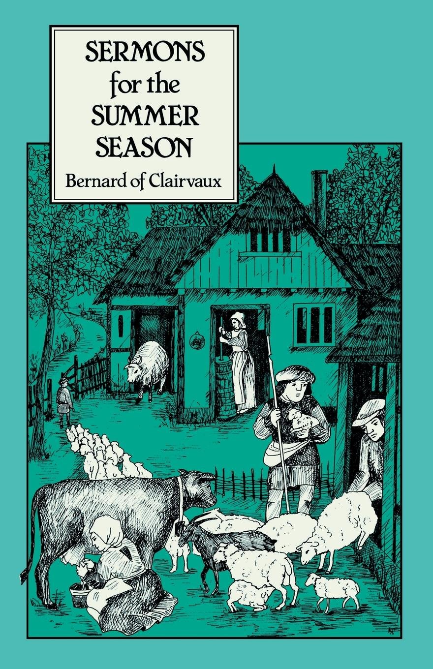 Sermons for the Summer Season (Cistercian Fathers)