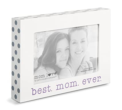Buy Pavilion Gift Company 14135 Best Mom Ever Photo Frame, 7-1/2 x 5 ...