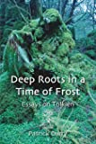 Deep Roots in a Time of Frost (Cormare)