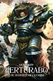Perturabo: The Hammer of Olympia (Volume 4)