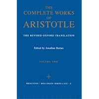 Complete Works of Aristotle, Volume 2: The Revised Oxford Translation: 97