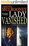 THE LADY VANISHED a gripping detective mystery (English Edition)