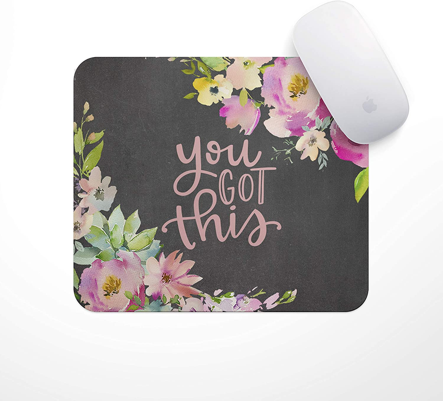 Inspirational Quote Mouse Pad You Got This Floral Drop