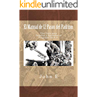 El Manual de 12 Pasos del Padrino: Una Guia para Ensenar y Aprender el Programa