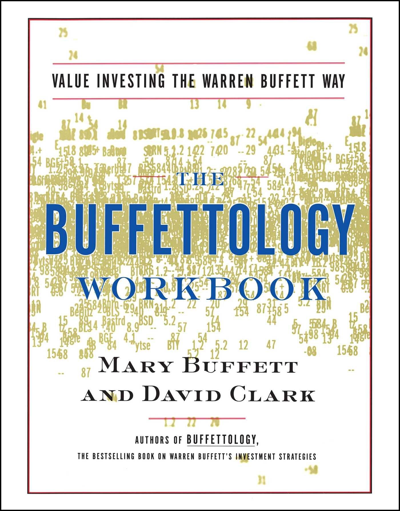 The Buffettology Workbook: Value Investing The Warren Buffett Way by Scribner