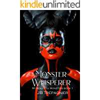 Monster Whisperer: A Dark Reverse Harem Romance (My Beautiful Monsters Book 1) book cover