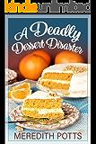A Deadly Dessert Disaster