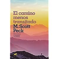 El Camino Menos Transitado: Hacia Una Psicología del Amor / The Road Less Traveled