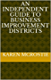 An Independent Guide To Business Improvement Districts