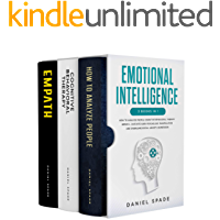 Emotional Intelligence: 3 Books in 1: - How To Analyze People Cognitive Behavioral Therapy Empath - Dive Into Dark…