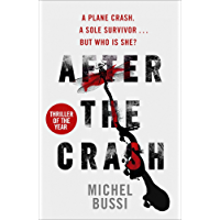 After the Crash: 'I doubt I'll read a more brilliant crime novel this year' Joan Smith, Sunday Times (English Edition)