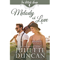 Melody of Love: Story of Hope, Redemption, and Second Chances (The Potter's House Books (Three) Book 4)