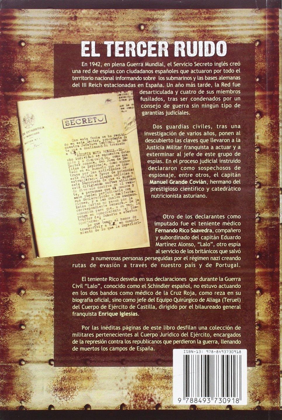 El tercer ruido: espionaje en España durante la 2ª Guerra Mundial: JOSÉ LUÍS / LANDERA GEA, JOSÉ ANTONIO CERVERO CARRILLO: 9788493730918: Amazon.com: Books