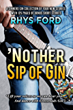 'Nother Sip of Gin: A Sinners Gin Anthology (Sinners Series Book 7)