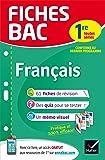 Fiches bac Français 1re toutes séries: fiches de révision Première séries générales et technologiques