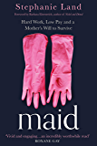 Maid: Barack Obama's Summer Reading Pick of 2019! (English Edition)