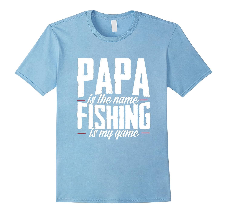 Papa Fishing Father Daddy Game Shirt-TH