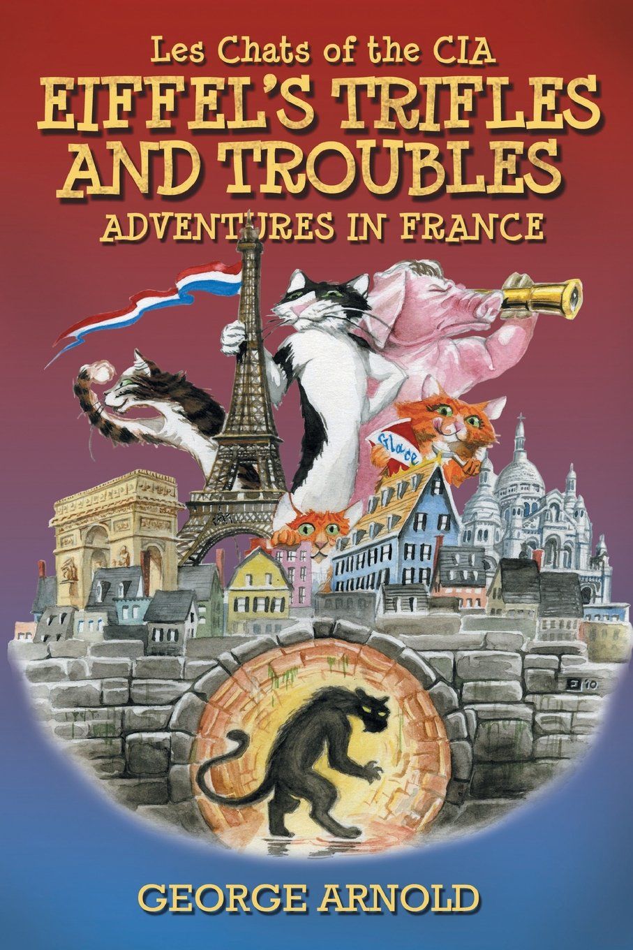 Eiffel's Trifles and Troubles (Les Chats of the CIA) PDF