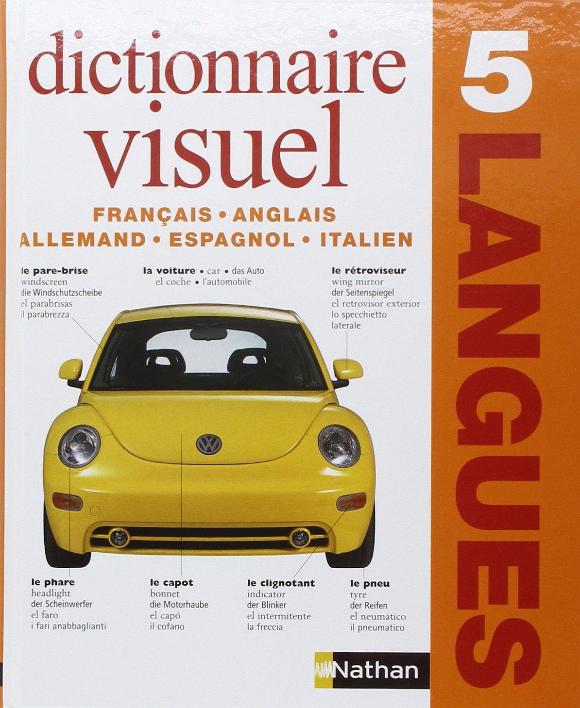 Dictionnaire visuel : 5 langues anglais, français, allemand, espagnol, italien