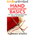 Hand Embroidery Basics: Learn How to Hand Embroidery Basic Stitches and Techniques