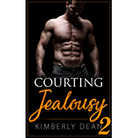 Courting Jealousy 2 (The Courting Series Book 6) (English Edition)