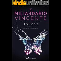 Il miliardario vincente (I Sinclair Vol. 5) (Italian Edition)