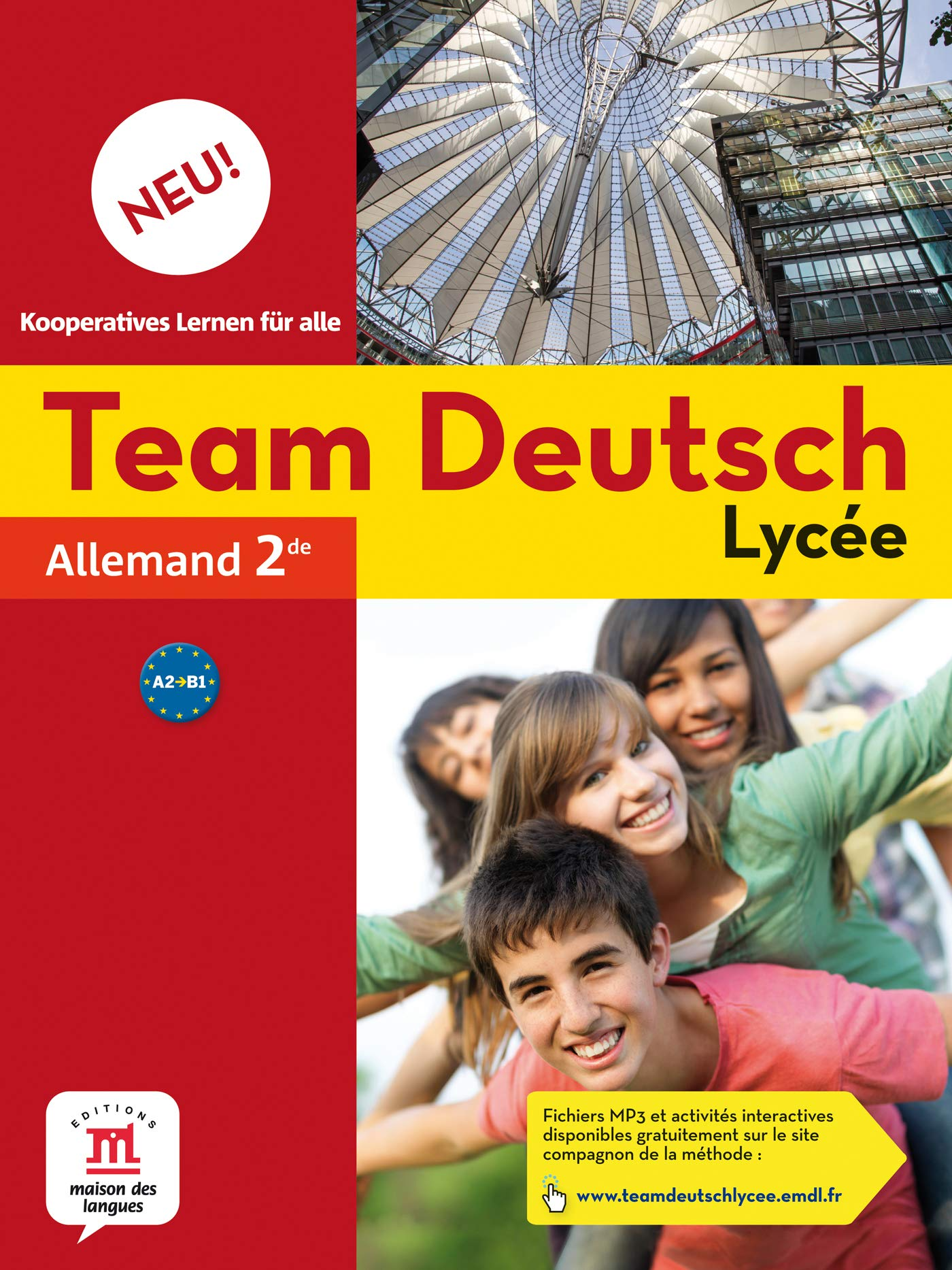 Allemand 2e Team Deutsch Lycée Neu! A2 B1