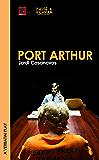 PORT ARTHUR (verbatim theatre)
