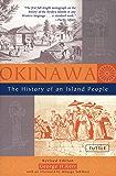 Okinawa: The History of an Island People (English Edition)