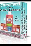 Creamed at the Coffee Cabana