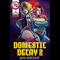 Domestic Decay 2 (English Edition)