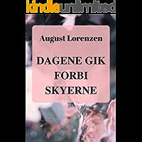 Dagene gik forbi skyerne (Danish Edition)