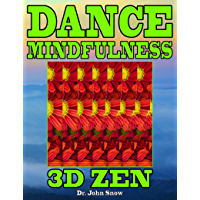 Dance Mindfulness: 3D Zen book cover