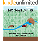 Land Changes Over Time (Changes Duet Book 2)