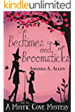 Bedtimes and Broomsticks: A Mommy Cozy Paranormal Mystery (Mystic Cove Mysteries Book 1) (English Edition)