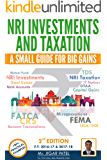 NRI Investments and Taxation: A Small Guide for Big Gains (FY 2016-17 and FY 2017-18)