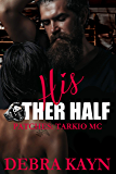 His Other Half (Patches: Tarkio MC Book 3)