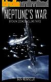 Neptune's War (Broken Cosmos Book 3)