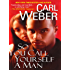 So You Call Yourself A Man (The Church Series Book 2)