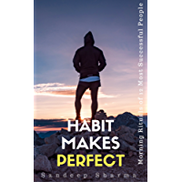 Habit Makes Perfect: Morning Rituals of 12 Most Successful People